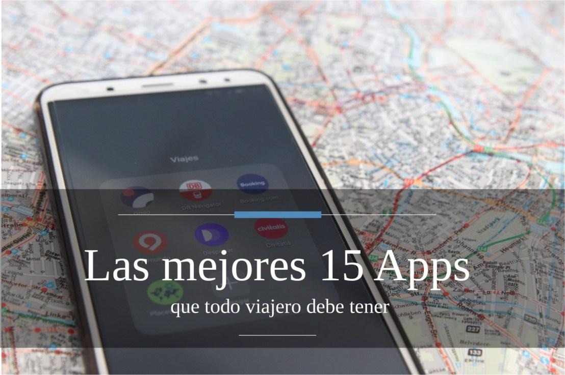Las mejores 15 Apps que todo viajero debe tener – TeUbicás
